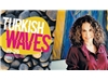 'Turkish Waves'  Avustralya'da